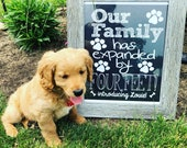 New Puppy Announcement - PERSONALIZED Our Family Has Expanded by Four Feet Cute Funny Printable Chalkboard New Pet Announcement Digital File
