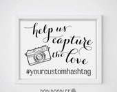 70% OFF THRU 7/14 ONLY Help Us Capture The Love, Capture The Love, Wedding Hashtag Sign, Wedding Sign, Black and White Wedding Sign, Social