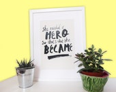 Hero A4 Lettering Inspirational Illustration Feminism Art Print