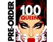 100 QUEENS - Pre-Order
