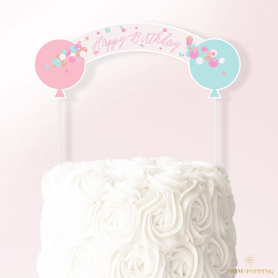 Pastel Balloons Cake Topper Printable Cake Banner Happy Birthday