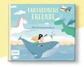 Fantastische Freunde - Kindergartenalbum