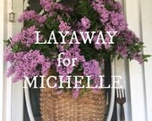 LAYAWAY for Michelle