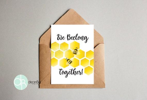 Bee We Beelong Together Love Greeting Card Digital Printable Card