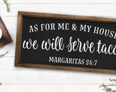 As For Me And My House We Will Serve Tacos Farmhouse Sign