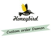 Custom order Damon