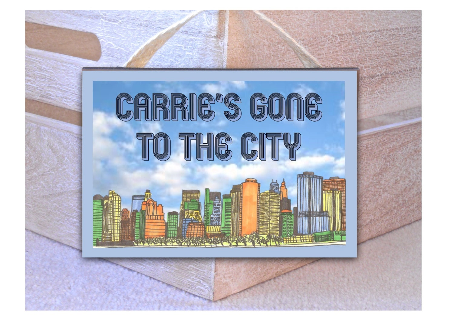 Gone to the City Sign Personalised Fun Metal or Wood Hanging CustomMade Door Plaque