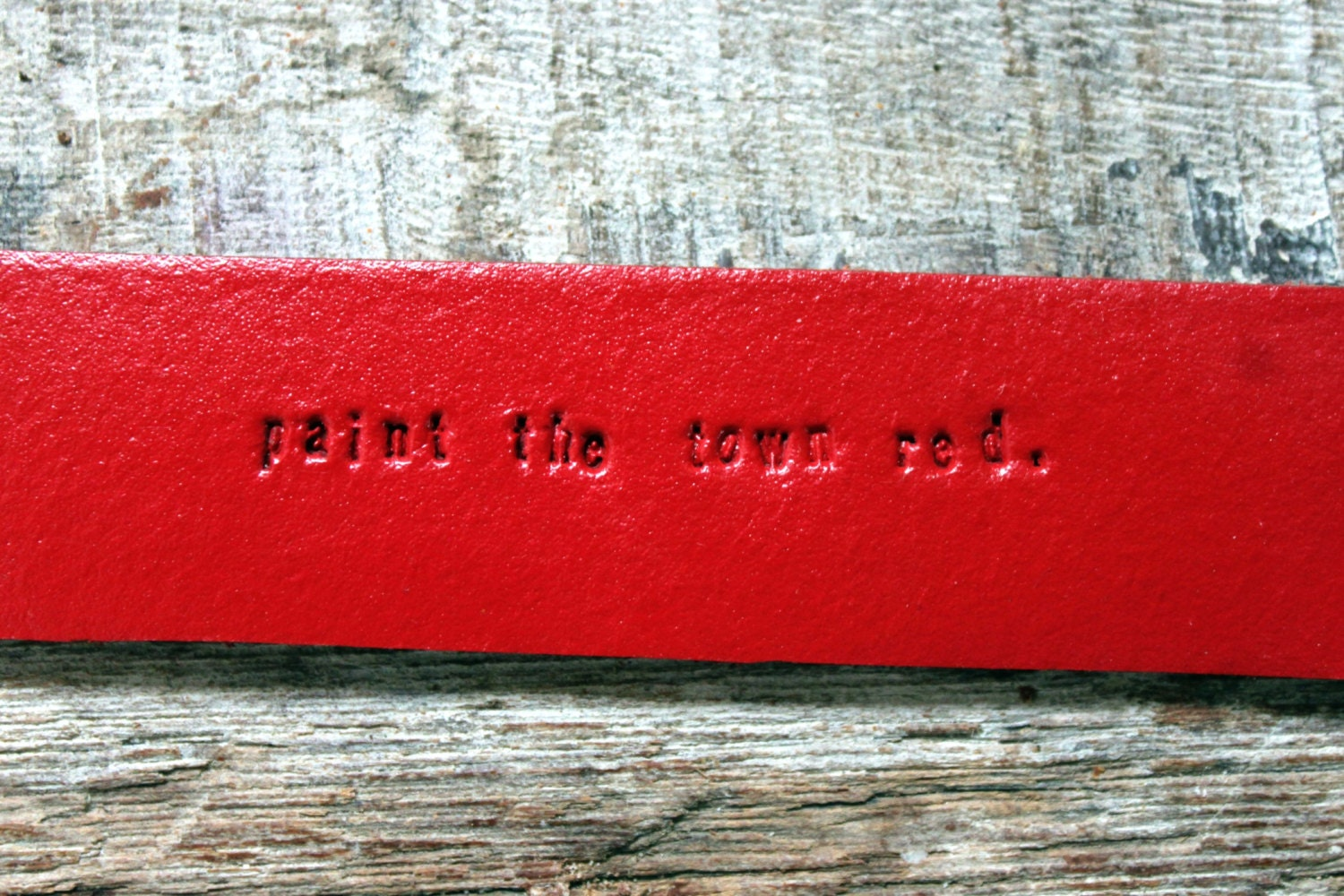 New! Paint the Town Red- Cherry Red Leather Bracelet, Typewriter Text Jewelry, Snap Cuff