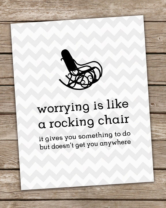 Items similar to worrying is like a rocking chair for Chair quotes