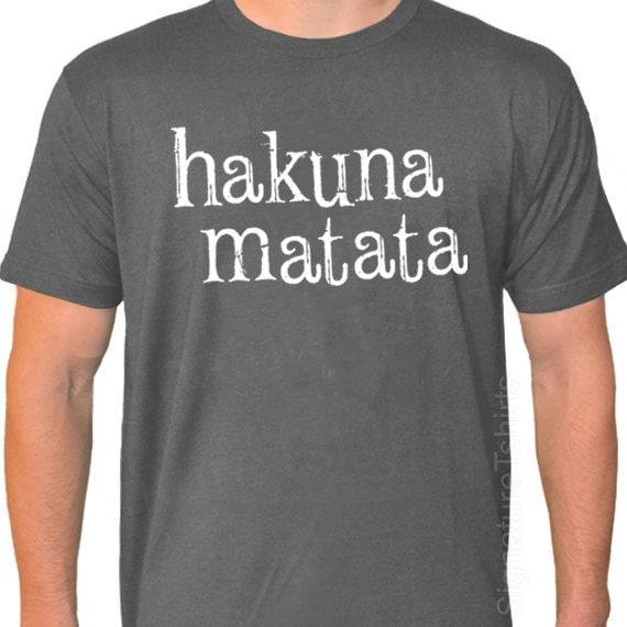 Items similar to hakuna matata swahili phrase no worries american apparel t shirt s 2xl more - Signification hakuna matata ...
