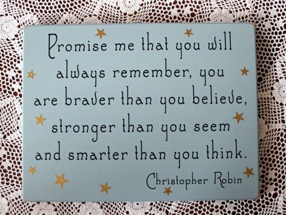 promise me you will always remember wood sign by