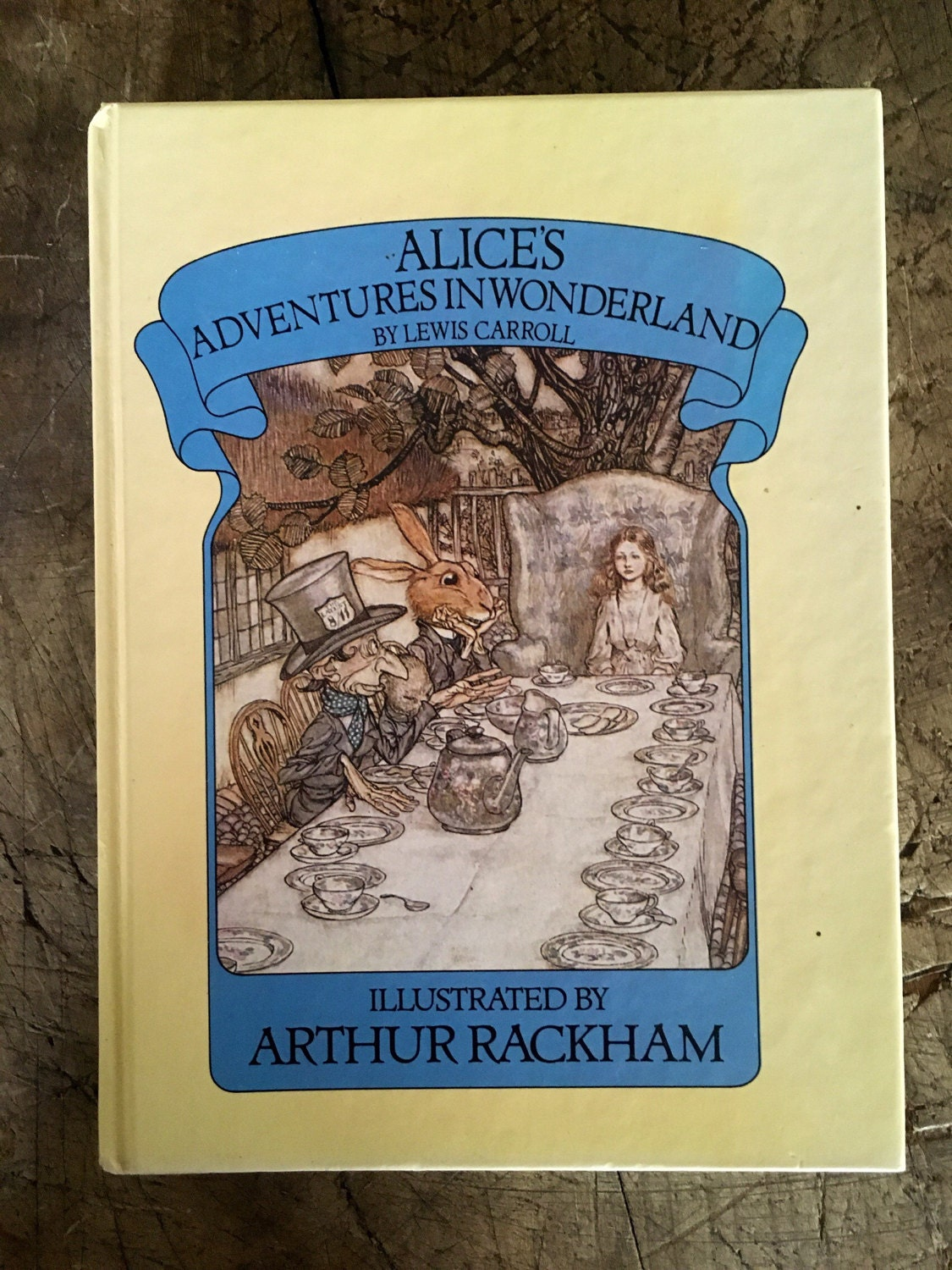 Alice in Wonderland 1980s Alice book Lewis Carroll Arthur Rackham  white rabbit  mad hatter  tea party