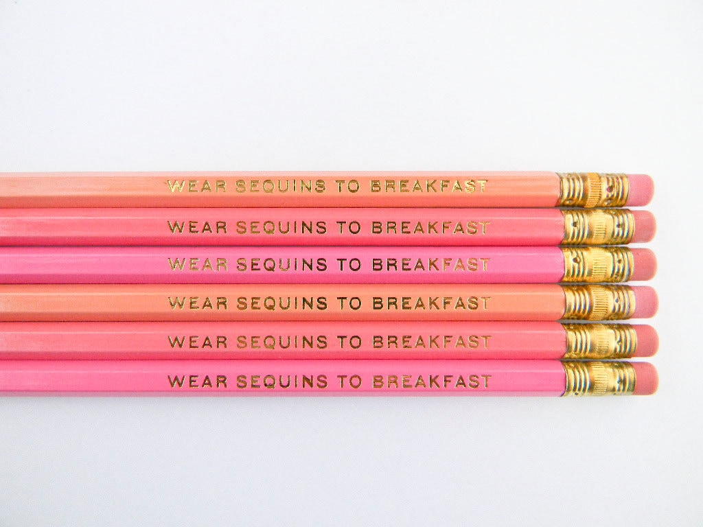 Wear Sequins to Breakfast Pencils - Pink, Salmon, & Gold , Set of 6