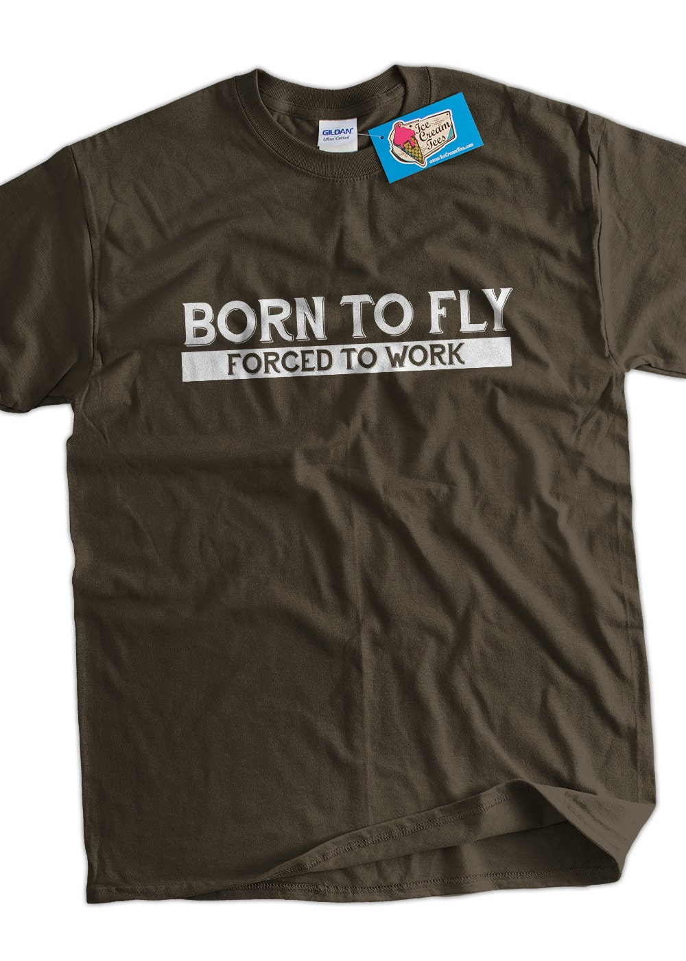Funny pilot t shirt born to fly forced to work by icecreamtees for Work t shirt printing