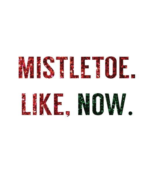 8x10 Mistletoe Print - typeofprint