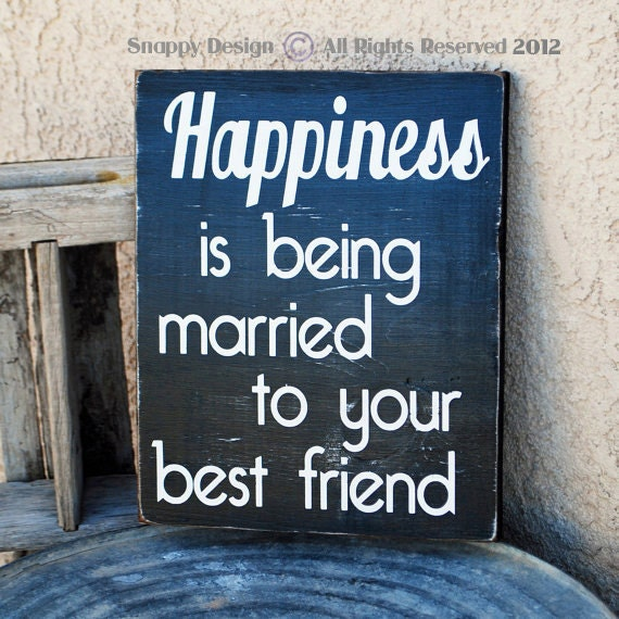 Quote On Friend Marriage : Being married to your best friend quotes quotesgram
