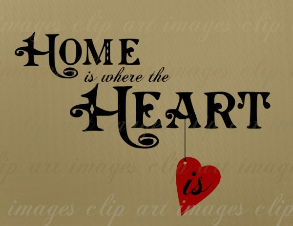 Home Is Where The Heart Is Clipart The
