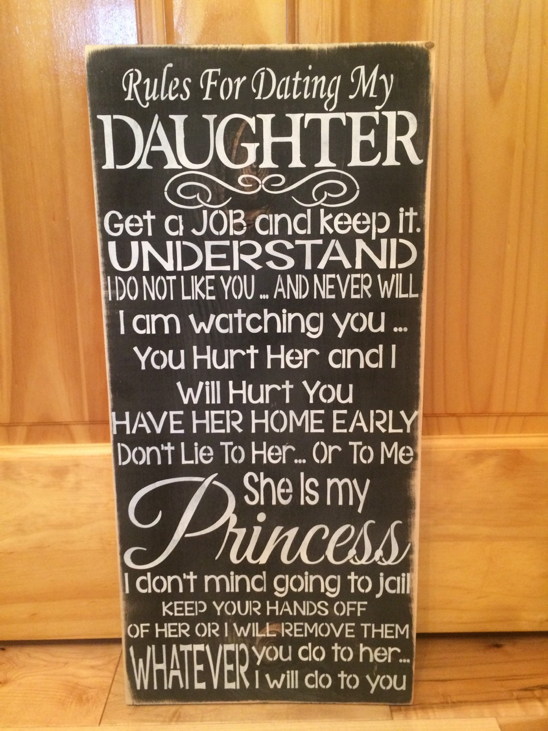 rules for dating my daughter sign