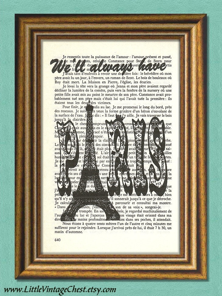 We'll ALWAYS HAVE PARIS -Dictionary art print -  Casablanca Movie Quote - Book page print- Antique Book Page upcycled - littlevintagechest