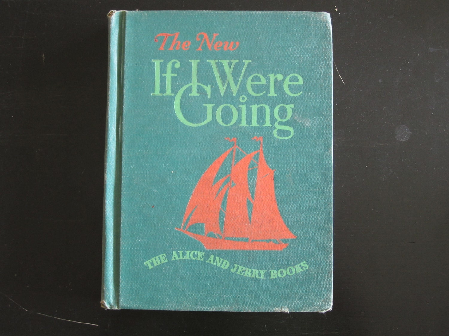 Vintage Childrens Book The New If I Were Going 1948 TEACHERS EDITION The Alice and Jerry Books Basic Reader