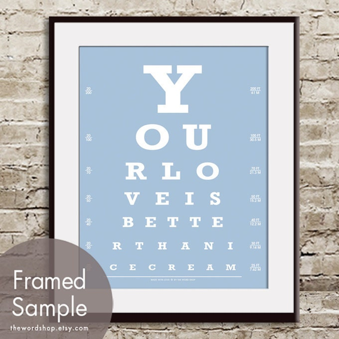 Your Love is Better Than Ice Cream (Eye Chart) 11x14 Print (Featured ...