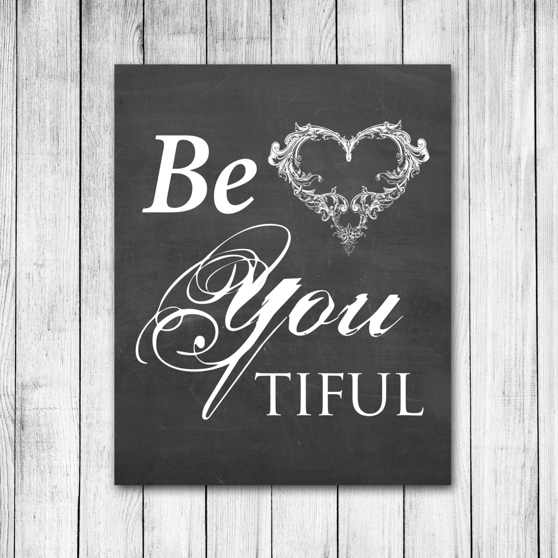Beautiful Be-YOU-tiful Be You Heart Chalkboard Style Digital Art Print - 1thirteen