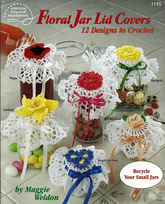 Floral Jar Lid Covers 12 Designs to Crochet Pattern Book 1145 American School of Needlework