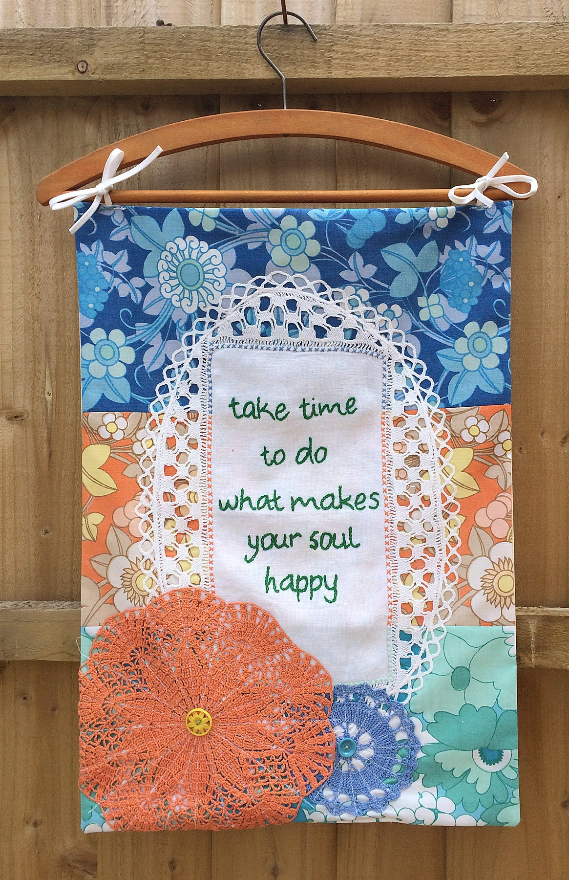 Embroidered Wall Hanging Banner  Take Time To Do What Makes Your Soul Happy  Vintage 70s Funky Bright Fabric  Doilies