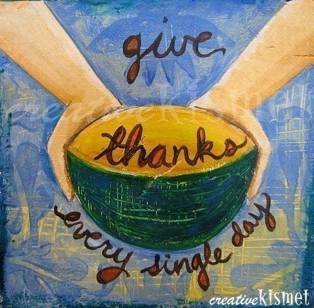 Give Thanks Every Single Day - 8 x 8 ART PRINT
