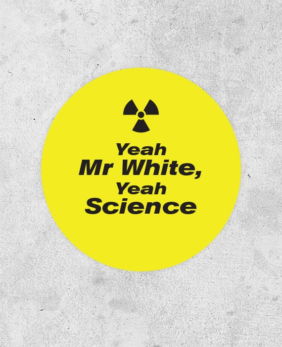 Breaking Bad Sticker - jesse pinkma n 'Yeah Mr White, Yeah Science ...