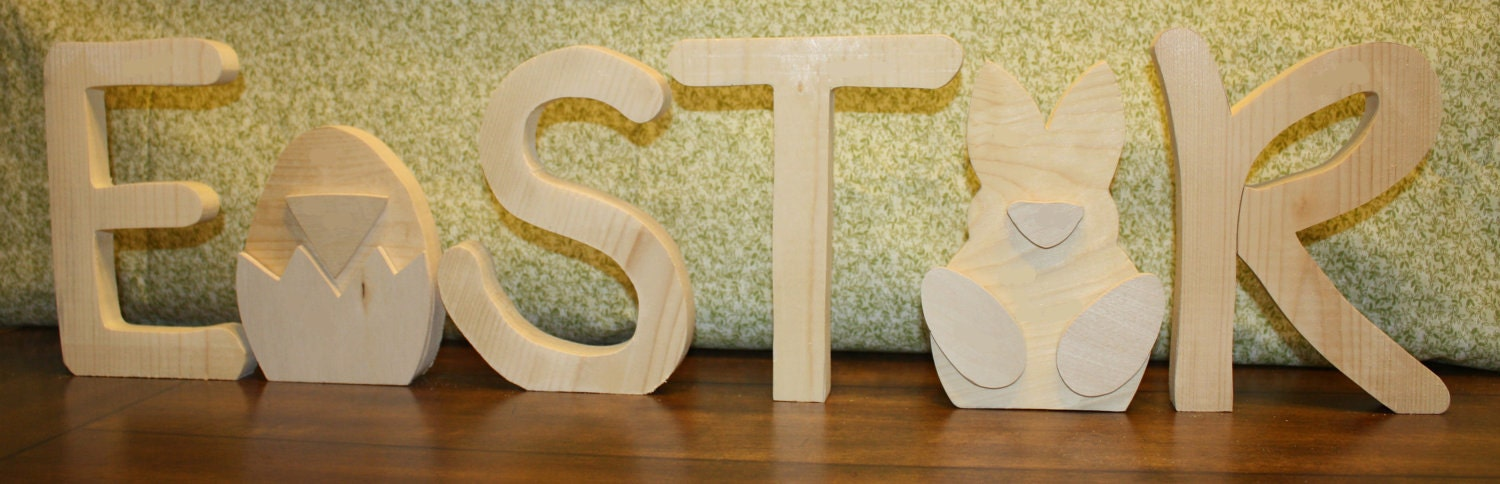 "UNFINISHED  Easter wood letters with chick as the ""A"" and rabbit as the ""E""."