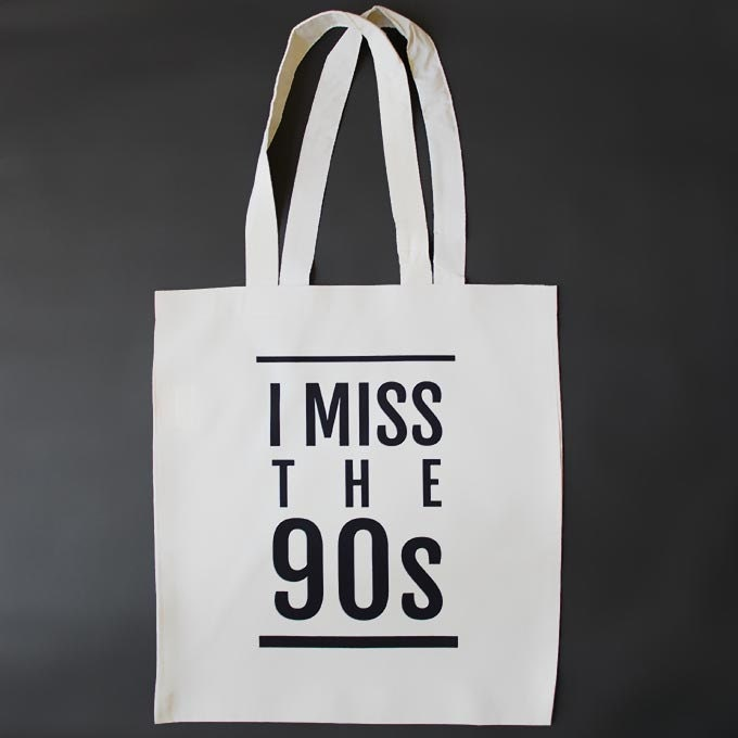 I Miss the 90s Tote Bag  Eco shopping bag 1990s Retro Cool 90s gift