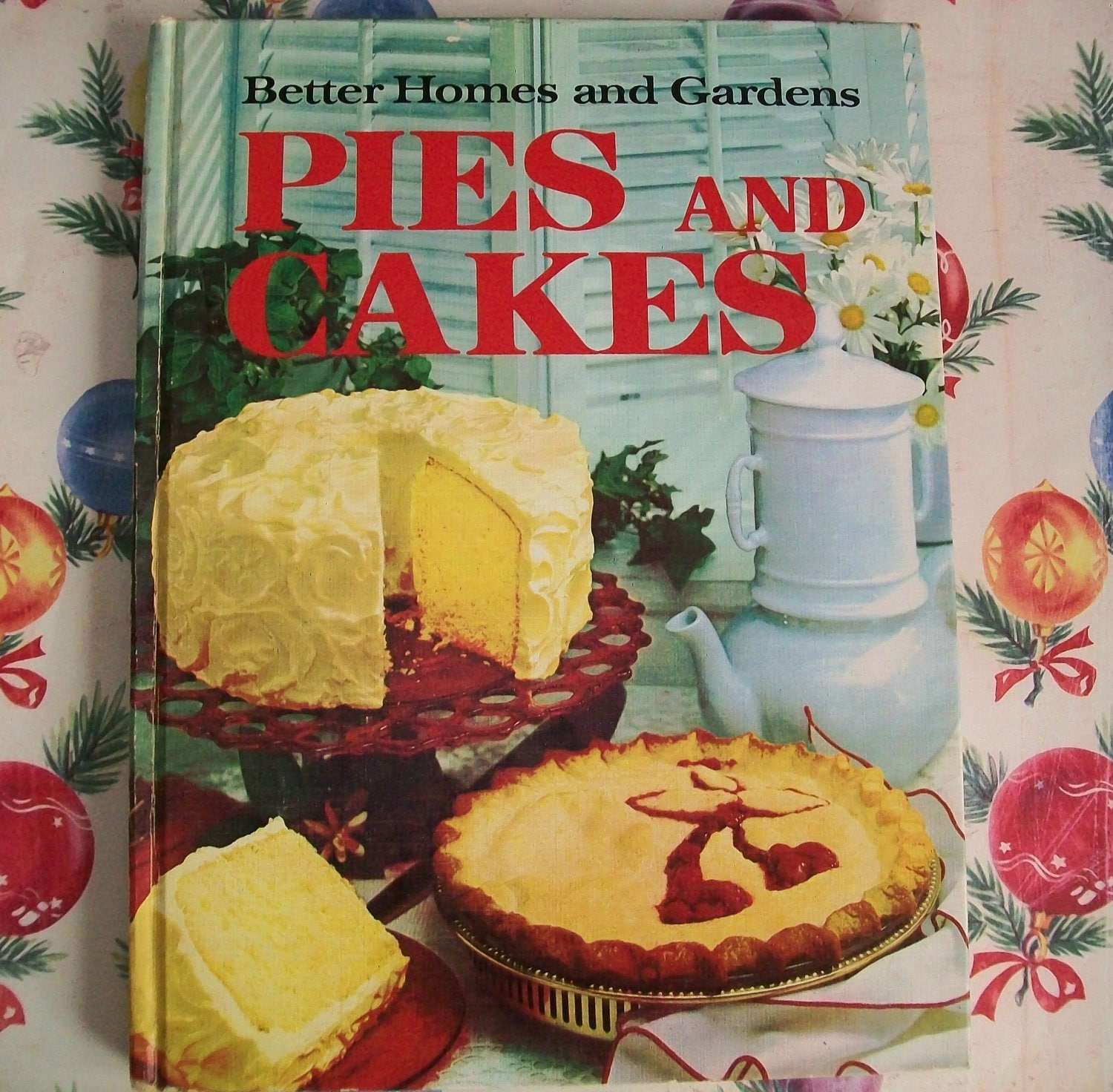 Vintage 1960s cookbook pies cakes better homes and by - Better homes and gardens cookbook 1968 ...