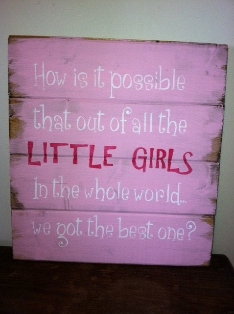 Quotes for little girls room quotesgram for Signs for little girl rooms
