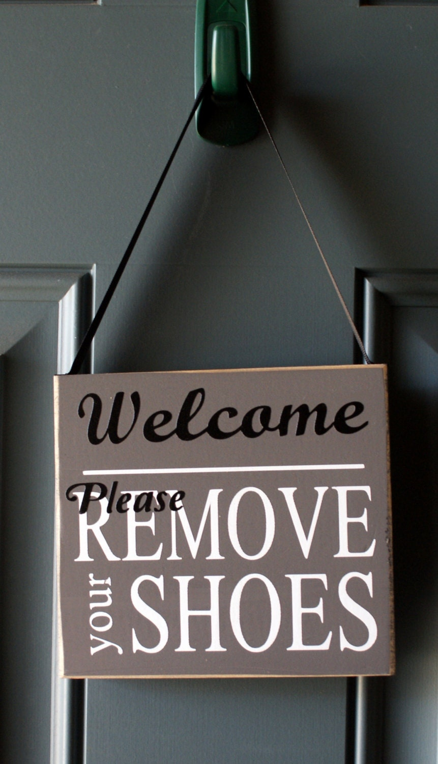 Welcome Please Remove Your Shoes wood sign - door hanger