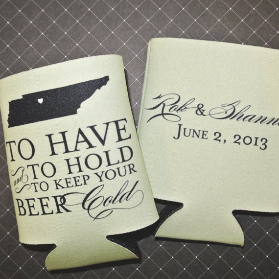 Custom Wedding Koozie To Have And To Hold By ChristineMeahan