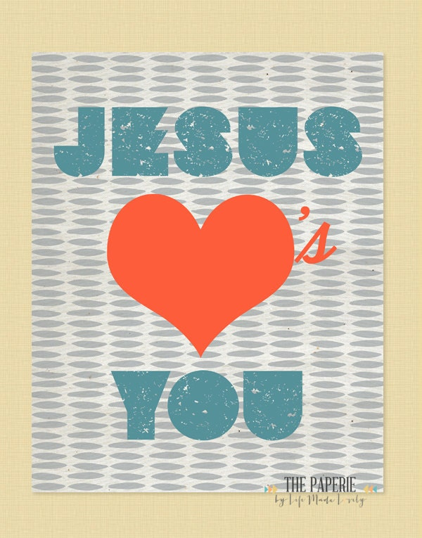Jesus Loves You 8x10 Puffy Heart Print- 3 color choices