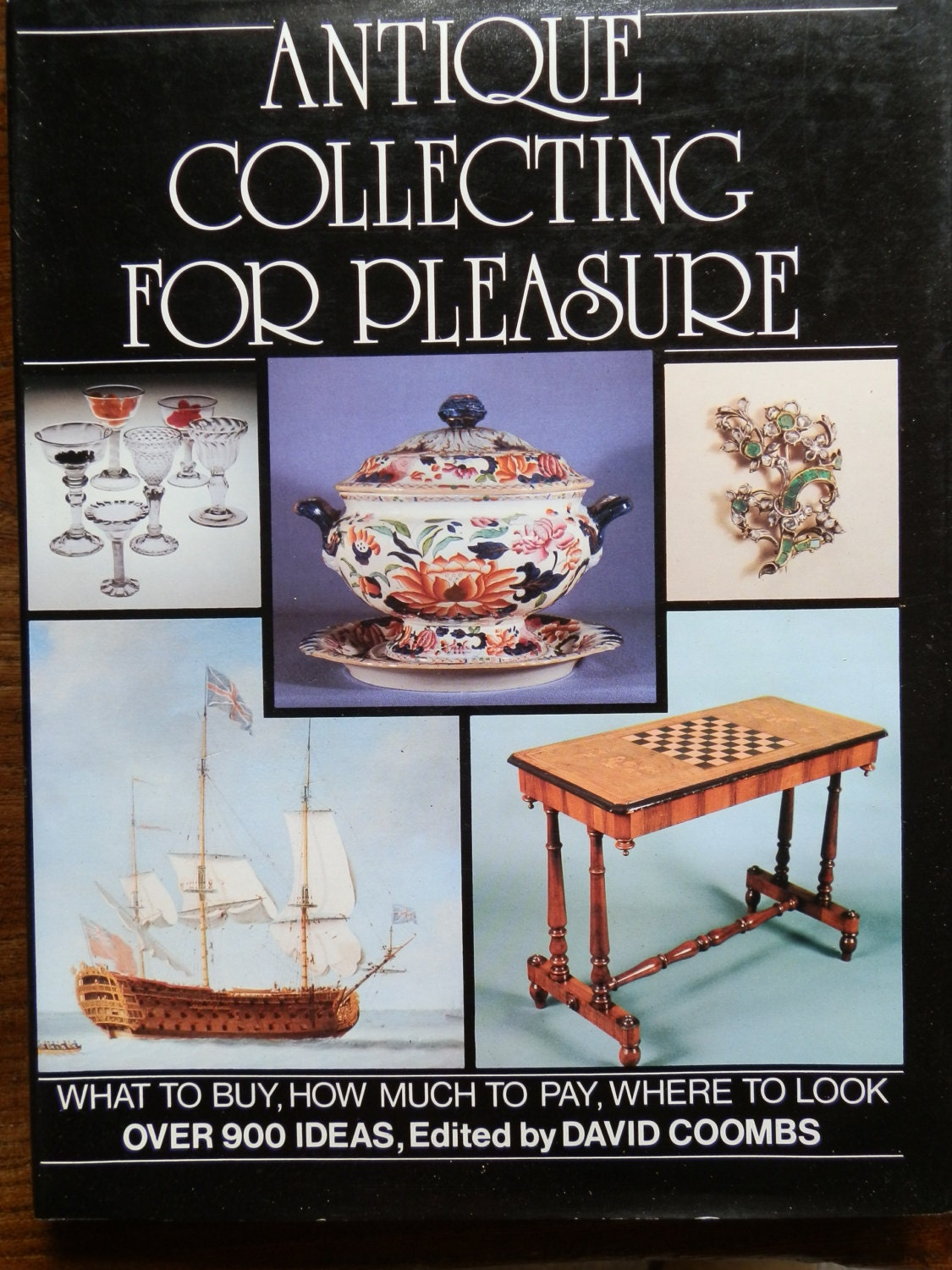 Vintage Book Antique Collecting for Pleasure Published 1978