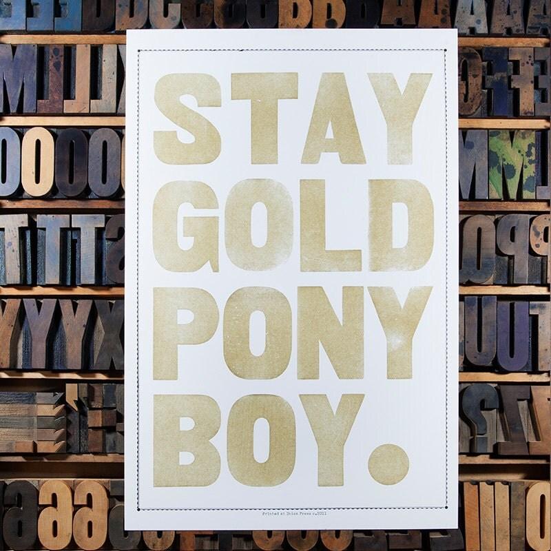Stay gold pony boy by unionpress on etsy for Stay gold ponyboy