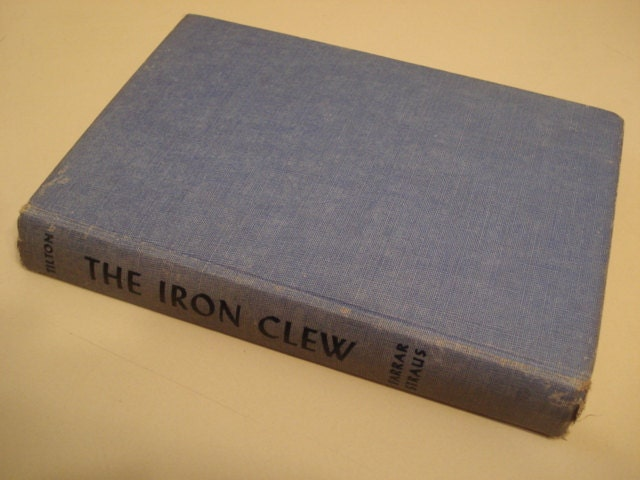 The Iron Clew: A Leonidas Witherall Mystery (Leonidas Witherall Mystery Series) Alice Tilton