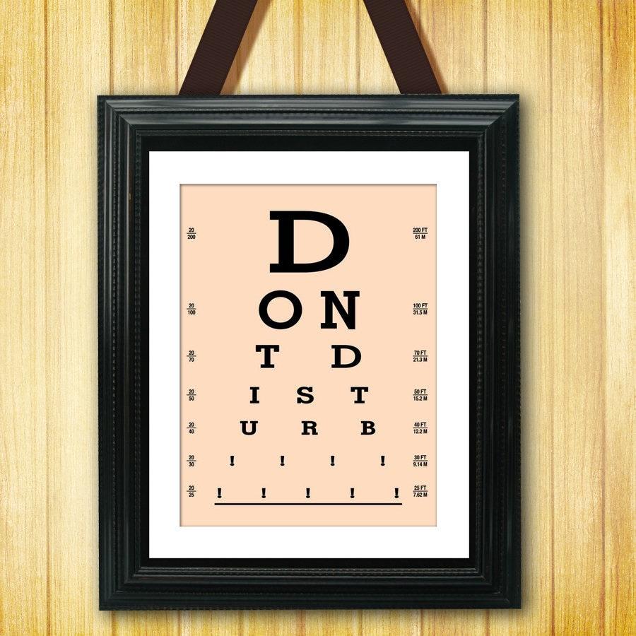 Eye Exam Chart - Do Not Disturb - 11x14 Print - LSS-134
