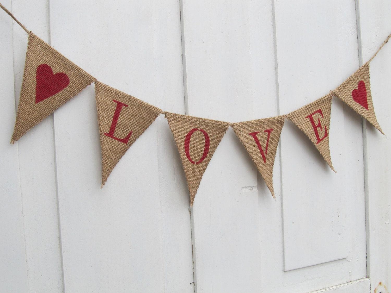 LOVE Burlap Banner