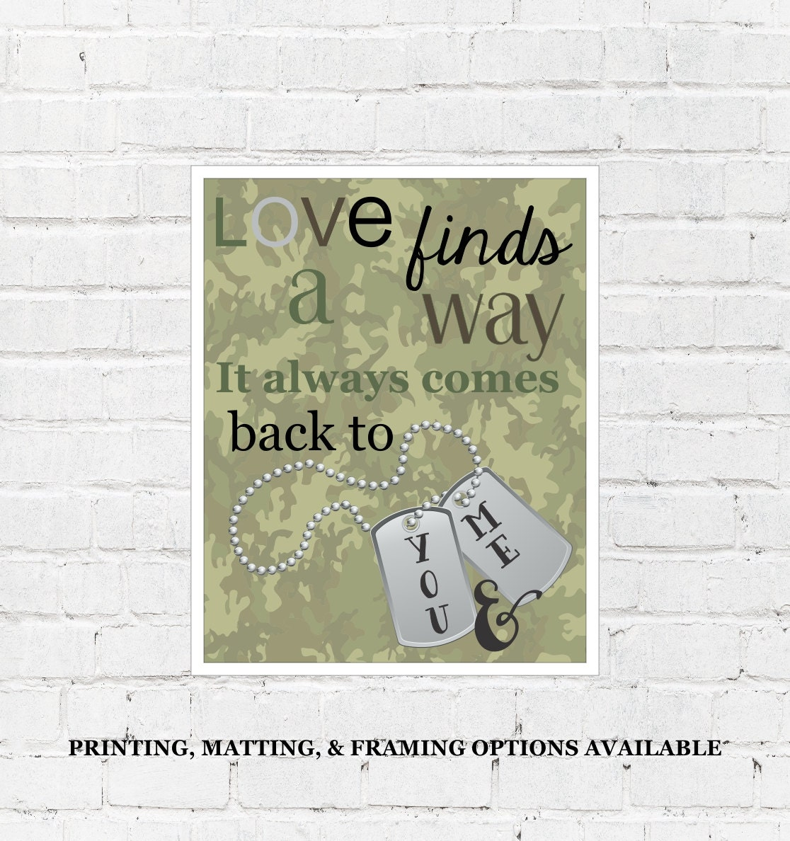 Army Wife Military Deployment Gift, Love Will Find A Way Quote Camoflauge Dog Tags Home Decor Printable Wall Art Rush Last Minute Gift Idea - diyinstantprints