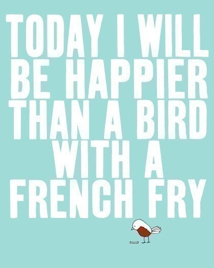 SO VERY HAPPY  (white) - best selling quote bird art print typography french fry print - studio mela