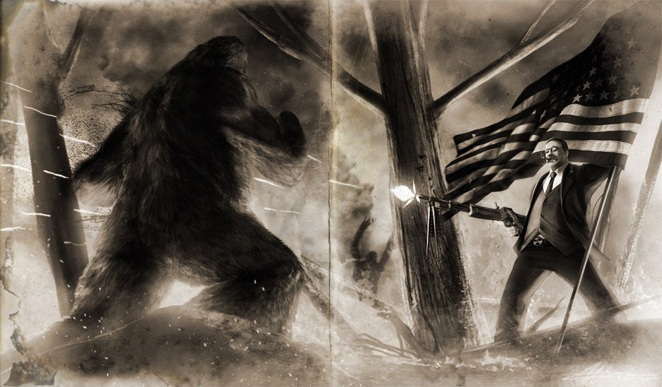 Teddy Roosevelt VS Bigfoot Old Photo Variant HQ print
