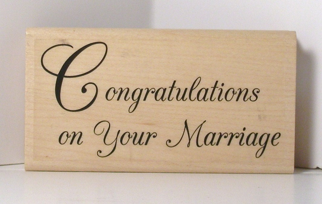 CONGRATULATIONS On Your Marriage Rubber Stamp By PollysPlace