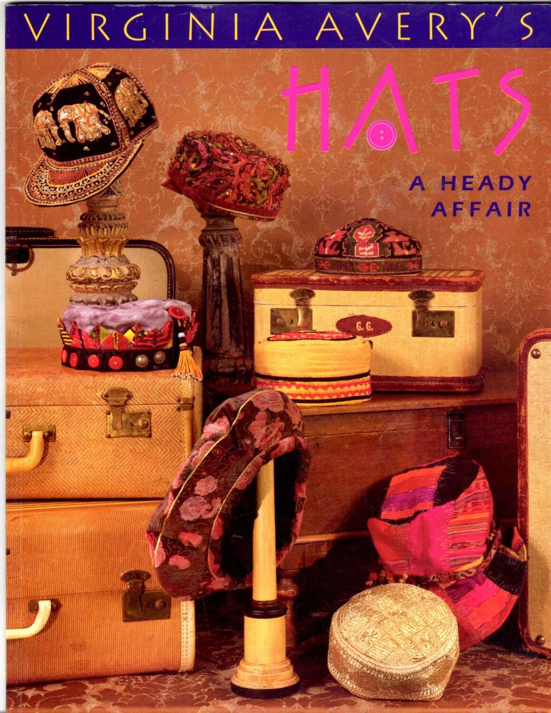 Virginia Avery's Hats: A Heady Affair Virginia Avery