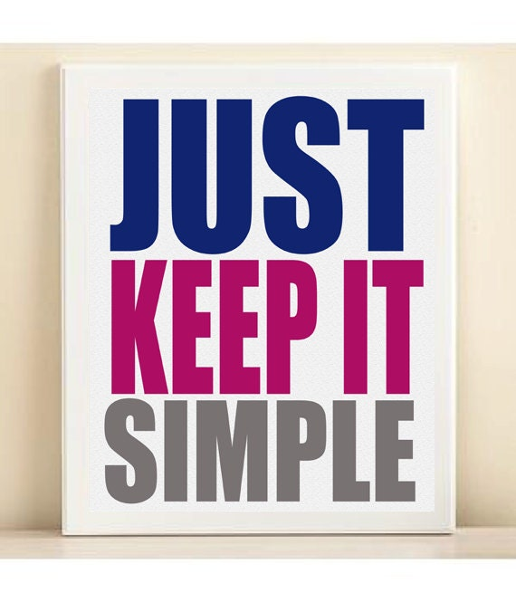 Items Similar To Keep It Simple Typography Art Print 8x10