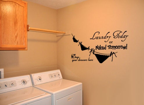 Cute Laundry Room Sayings Wall Decals Quotes For Laundry Room ~ Color The Walls Of Your House