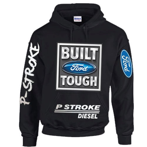 Built Ford Tough Powerstroke Diesel Mens and Womens Pullover Hoodie